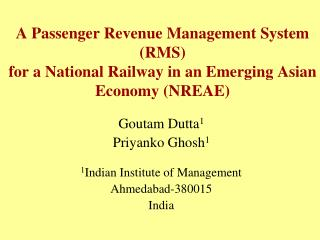 Goutam Dutta 1 Priyanko Ghosh 1 1 Indian Institute of Management Ahmedabad-380015 India