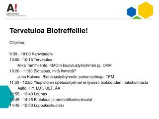 Tervetuloa Biotreffeille!