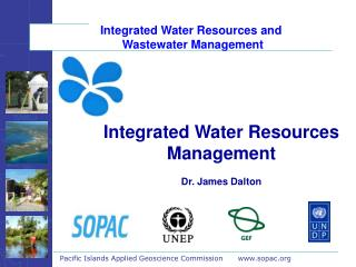 Integrated Water Resources and  Wastewater Management