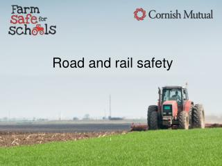 Road and rail safety