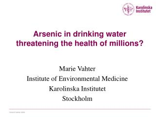 Arsenic in drinking water  threatening the health of millions?