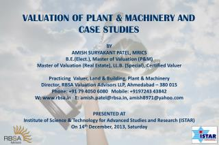 VALUATION OF PLANT & MACHINERY AND  CASE STUDIES