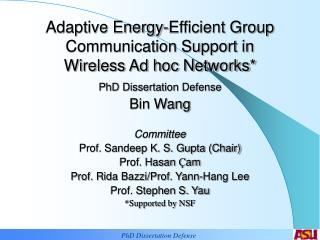 Adaptive Energy-Efficient Group Communication Support in  Wireless Ad hoc Networks*