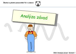 Analýza závad