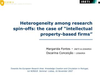 """Heterogeneity among research spin-offs: the case of """"intellectual property-based firms"""""""