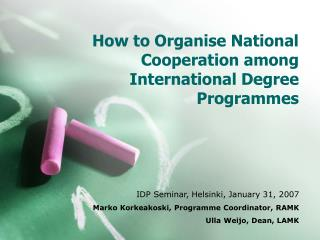 How to Organise National Cooperation among International Degree Programmes