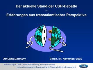 Der aktuelle Stand der CSR-Debatte  –  Erfahrungen aus transatlantischer Perspektive