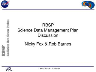 RBSP  Science Data Management Plan Discussion