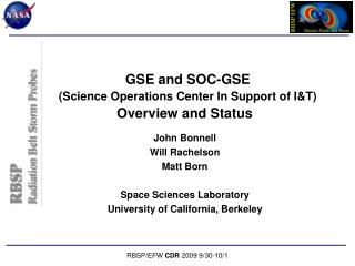 GSE and SOC-GSE (Science Operations Center In Support of I&T) Overview and Status