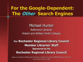 For the Google-Dependent: The  Other   Search Engines