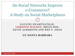 Do Social Networks Improve e-Commerce? A Study on Social Marketplaces