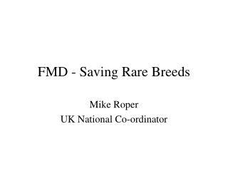 FMD - Saving Rare Breeds