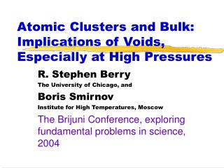Atomic Clusters and Bulk: Implications of Voids, Especially at High Pressures