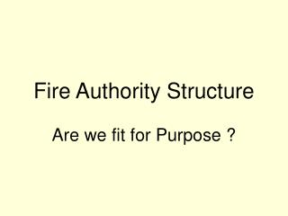 Fire Authority Structure