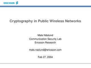 Cryptography in Public Wireless Networks