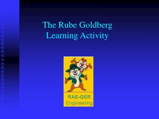 The Rube Goldberg Learning Activity