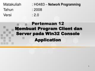 Pertemuan 12 Membuat Program Client dan Server pada Win32 Console Application