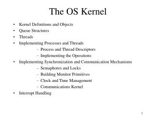 The OS Kernel