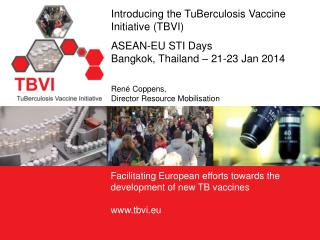 Foundation to facilitate European efforts towards the global development of new  TB vaccines