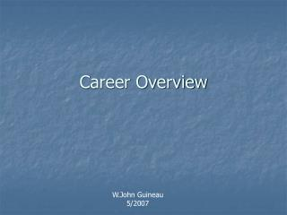 Career Overview
