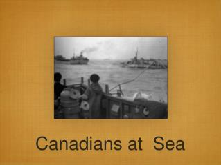 Canadians at  Sea