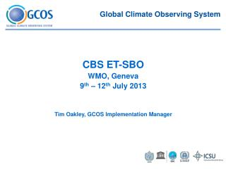 Tim Oakley, GCOS Implementation Manager