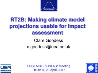 RT2B: Making climate model projections usable for impact assessment