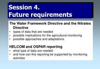 The Water Framework Directive and the Nitrates Directive  types of data that are needed