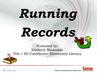 Presented by: Kimberly Shumaker Title 1 PD Coordinator-Elementary Literacy
