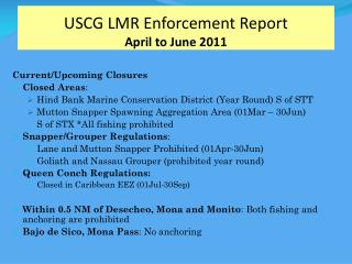 USCG LMR Enforcement Report April to June 2011