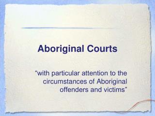 Aboriginal Courts