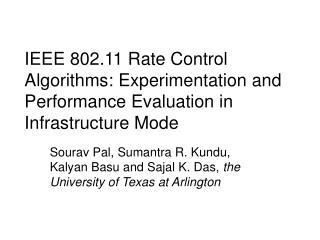 Sourav Pal, Sumantra R. Kundu, Kalyan Basu and Sajal K. Das,  the University of Texas at Arlington