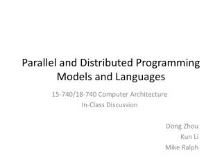 Parallel and Distributed Programming Models and Languages