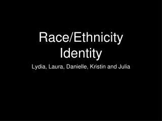 Race/Ethnicity Identity