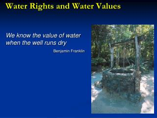 Water Rights and Water Values