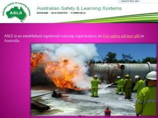Fire safety advisor qld