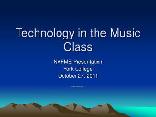 Technology in the Music Class