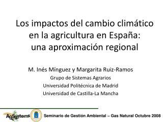 Los impactos del cambio climático en la agricultura en España: una aproximación regional