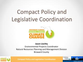 Compact Policy and Legislative Coordination