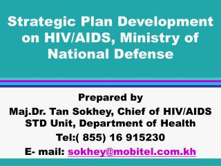 Strategic Plan Development on HIV/AIDS, Ministry of National Defense