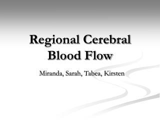 Regional Cerebral Blood Flow