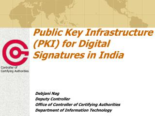 Public Key Infrastructure (PKI) for Digital Signatures in India