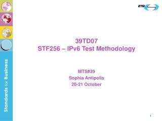 39TD07 STF256 – IPv6 Test Methodology