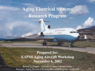 Aging Electrical Systems Research Program
