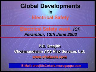 Global Developments in Electrical Safety Electrical Safety week,  ICF, Perambur, 13th June 2003