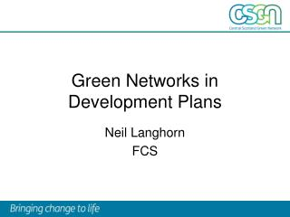 Green Networks in Development Plans
