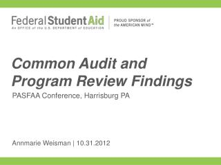 Common Audit  and  Program  Review Findings