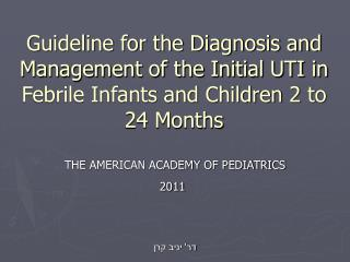 THE AMERICAN ACADEMY OF PEDIATRICS 2011 דר' יניב קרן