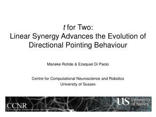 t  for Two:  Linear Synergy Advances the Evolution of Directional Pointing Behaviour