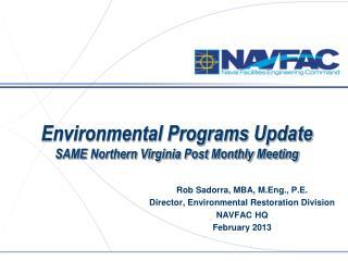 Environmental Programs Update SAME Northern Virginia Post Monthly Meeting